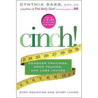 Cinch! by Cynthia Sass coauthor of Flat Belly Diet ~ Book Review