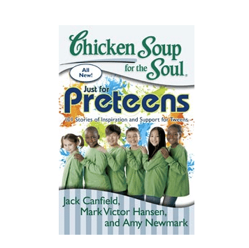 Chicken Soup for the Soul : Just for Preteens Giveaway: (Ends 9/11)