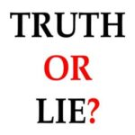 4 Truths and a Lie : Revealed