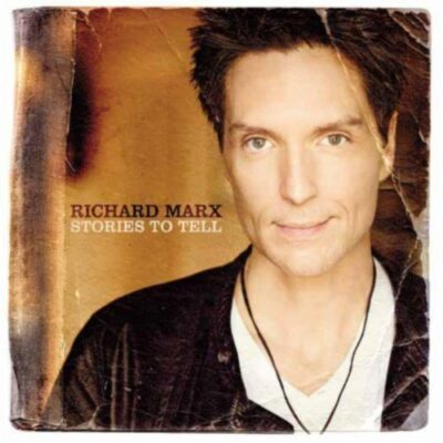 Richard Marx Has Stories to Tell