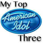 American Idol 2012 My Top Three Pick's : March 14, 2012