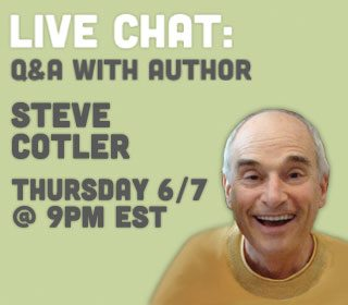 Live Chat 9pm 6/7 with Steve Cotler : Cheesie Mack Author | Shibley