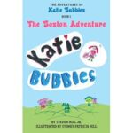 The Adventures of Katie Bubbles Book Giveaway : (Ends 8/15)