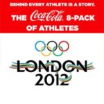 I'm a Coca-Cola Olympics Ambassador : The Coca-Cola 8-pack of Athletes