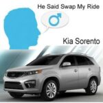 "What ""He"" Said Family Swap My Ride : Kia Sorento"