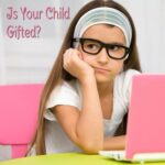 Do You Have A Gifted Child?
