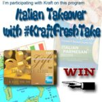 Italian Take Over #KraftFreshTake $100 Amex Giveaway : (Ends 4/22)