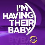 """I'm Having Their Baby"" Season 2 on Oxygen"