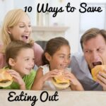 10 Ways To Save Eating Out