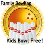 Family Bowling All Summer Kids Bowl Free!