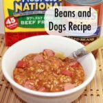 Summer Fun and Beans and Dogs Recipe