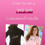 Just Jen Custom Hoodie Giveaway : (Ends 7/7)