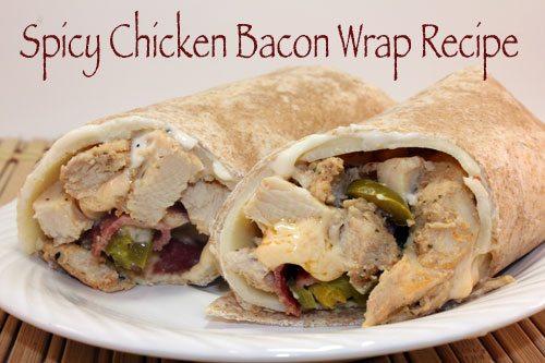 Spicy Chicken Bacon Wrap Recipe