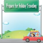 Prepare Today For Your Seasonal Travels