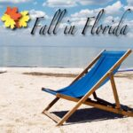 Fall in Florida : Discover a New Kind of Fall