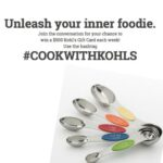 Join #CookWithKohl's to win $500 Weekly Giveaway