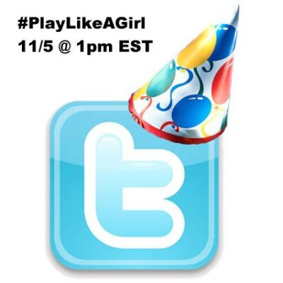 Twitter Party 11/5 1pm EST #PlayLikeAGirl Win Prizes!