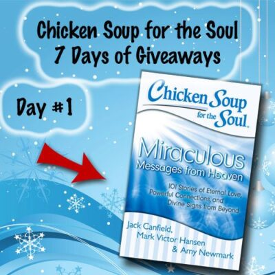 Chicken Soup for the Soul 7 Days of Giveaways Day 1 : (Ends 12/16)