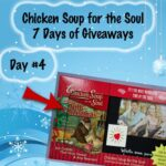 Chicken Soup for the Soul 7 Days of Giveaways Day 4 : (Ends 12/19)