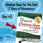 Chicken Soup for the Soul 7 Days of Giveaways Day 2 : (Ends 12/17)