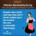 Skip the Cold and Crowds and Relax with Gevalia