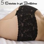 5 Exercises to Get You Bootilicious