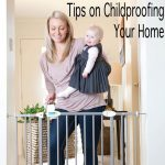 Tips on Childproofing Your Home