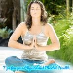 Tips for Your Physical and Mental Health