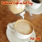 Happy National Cafe Au Lait Day