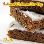 Happy National Molasses Bar Day February 8th