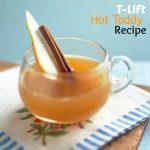 Terrific T-Lift Hot Toddy Recipe