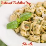 Happy National Tortellini Day