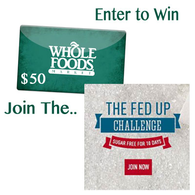 Fed Up & $50 Whole Foods Gift Card Giveaway : (Ends 6/5)