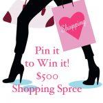 Pin it to Win it! Win a $500 Shopping Spree