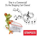 Star in a National Commercial Doing the Shopping Cart Dance for Staples!