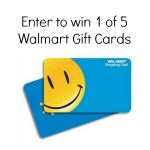 Win One of Five Walmart Gift Cards : (Ends 6/30)
