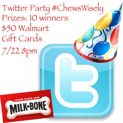 Twitter Party 7/22 8pm EST #ChewsWisely 10 $50 Walmart Gift Cards