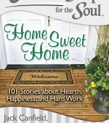 Chicken Soup for the Soul Home Sweet Home Giveaway : (Ends 9/24)