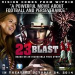 23 Blast in Theaters October 24