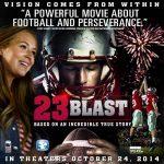 23 Blast in Theaters October 24