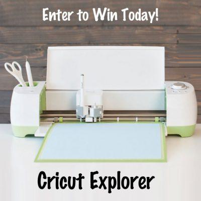 Cricut Explore Giveaway : (Ends 11/21)