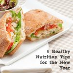 6 Healthy Nutrition Tips for the New Year