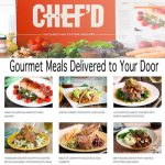 Gourmet Food Delivered To My Door with Chefd
