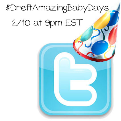 Twitter Party #DreftAmazingBabyDays 2/10 at 9pm EST