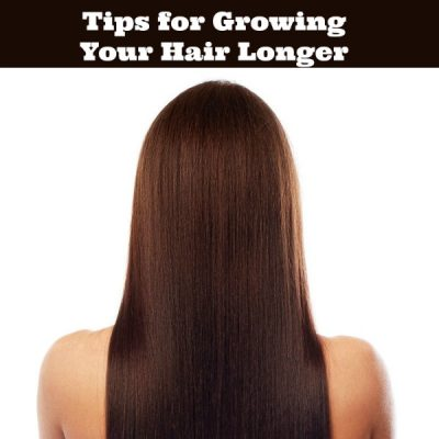 Tips for Growing Your Hair Longer