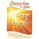 Chicken Soup for the Soul : Hope & Miracles