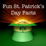 10 Interesting and Fun St. Patrick's Day Facts