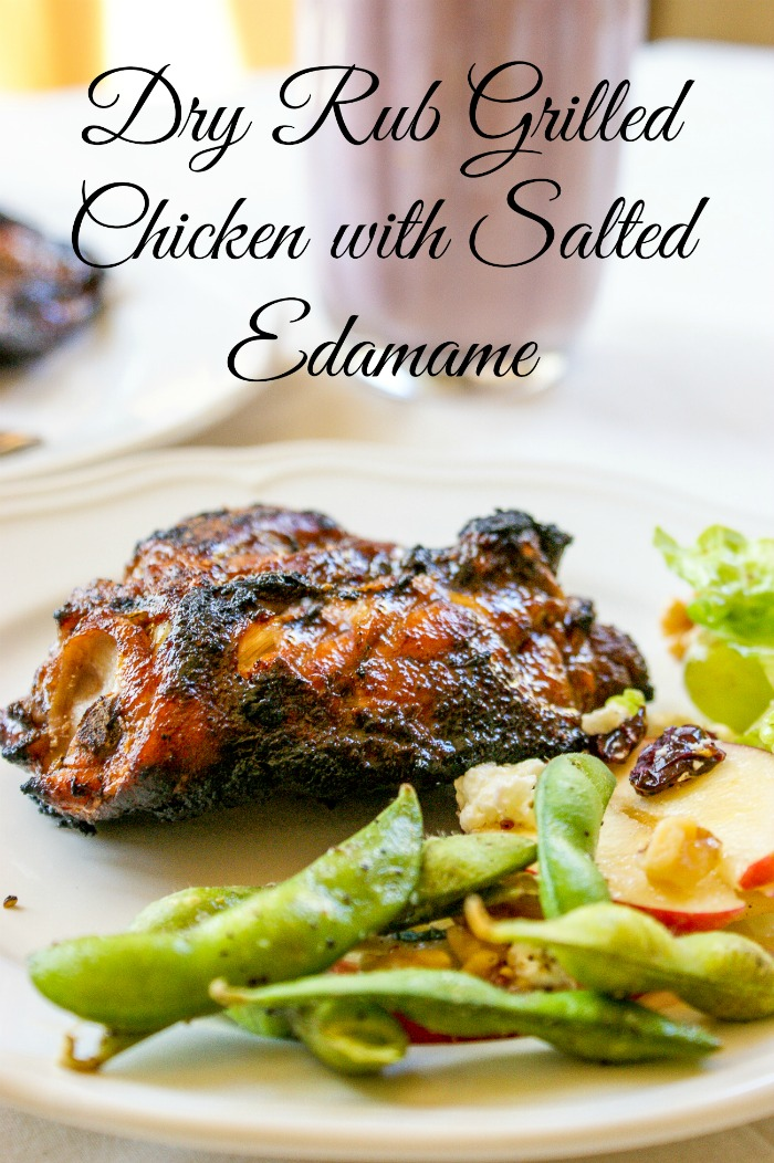 Dry Rub Grilled Chicken with Salted Edamame