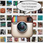 7 Effective Ways Increase Instagram Followers