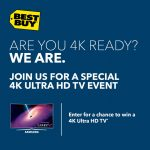 4K Ultra HD TV Event @ Best Buy Enter to Win